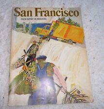 SAN FRANCISCO MGZ MARIJUANA IN THE CITY OLYMPIC CLUB CARTOONS OF SF HWYS 1966
