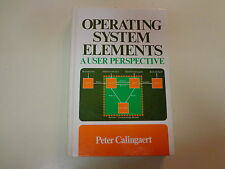 Operating System Elements – A User Perspective 1982 Peter Calingaert Software