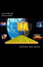 Escravidao Da Humanidade : Convivencia Humana by Jailson das mota (2016,...
