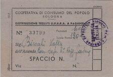 A3316) BOLOGNA, TESSERA DI COOPERATIVA DI CONSUMO DEL POPOLO PER I TESSUTI UNRRA
