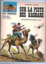 Franval. Sur la Piste des Kasbahs. FUNCKEN 1967. Jeune Europe. AIDANS
