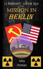 Mission in Berlin by Alba Arango (2016, Paperback)