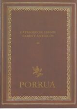 Catálogo 46. Libros raros y antiguos. José Porrúa Turanzas.46. Catalog rare.