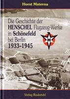Materna: Die Geschichte der Henschel Flugzeug-Werke in in Schönefeld bei Berlin