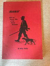 Roamin' Roamin' Man of the Smoky Mountains Appalachia Wiley Oakley SIGNED 1940