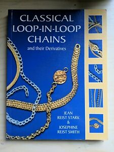 Classical Loop-in-Loop Chains: And Their Derivatives by J. R. Smith (Paperback)
