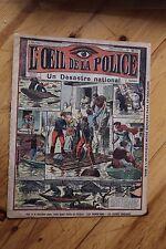 Rarissime L' OEIL DE LA POLICE 3A/57 Un Desastre National / Inondation