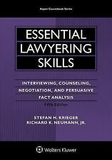 Essential Lawyering Skills : Interviewing, Counseling, Negotiation, and...