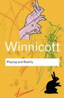 Playing and Reality (Routledge Classics) by D.W. Winnicott | Paperback Book | 97