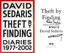 David Sedaris~PERSONALLY SIGNED, DATED & DOODLED~Theft By Finding~1st/1st HC