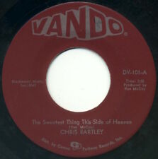 """CHRIS BARTLEY The Sweetest Thing This Side Of Heaven/Love Me Baby 7"""" 1967 VG+"""