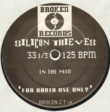 Silicon Thieves – in the Mix - Broken – Broken 2 T - UK 1990