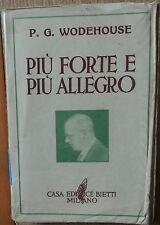 Più forte e più allegro - Wodehouse - Casa Editrice Bietti,1949 - R