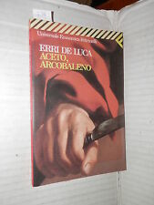 ACETO ARCOBALENO Erri De Luca Feltrinelli 2003 Universale Economica 1315 romanzo