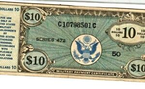 "$10 ""MILITARY PAYMENT CERTIFICATE"" $10 SERIES 472  ""MILITARY PAYMENT"" $10 RARE!"
