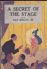 RIDLEY-NAT RIDLEY-A SECRET OF THE STAGE  ORIGINAL PAPER/PULP