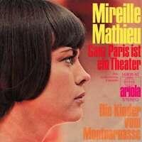 """Mireille Mathieu - Ganz Paris Ist Ein Theater (7"""" Vinyl Schallplatte - 21073"""