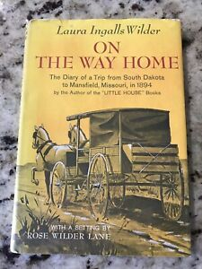 On The Way Home By Laura Ingalls Wilder 1962 Hardcover