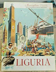 LIGURIA - MERAVIGLIOSA ITALIA. ENCICLOPEDIA DELLE REGIONI - EDIZIONI ARISTEA