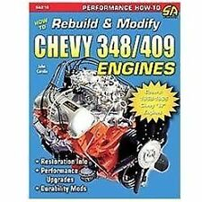 How to Rebuild & Modify Chevy 348/409 Engines (S-A Design)