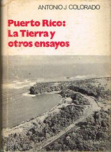 Antonio J Colorado La Tierra Ensayos Signed Puerto Rico 1972