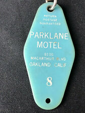 Vintage PARKLANE MOTEL Key & Fob - Tag - Oakland, CA Room No. 8 Nice Historical
