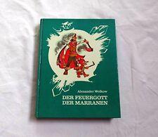 Der Feuergott der Marranen von Alexander Wolkow - (1983) DDR Kinderbuch