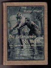 Die Gefangenen des Meeres - sechs Tage im gesunkenen  Unterseeboot 1909