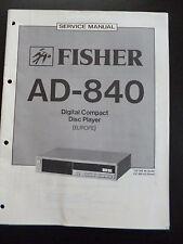 Original Service Manual Fisher Digital Compact Disc Player AD-840