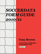 Soccer Data Form Guide 2010/11 - English Premier League and Football League book