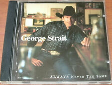 ALWAYS NEVER THE SAME by GEORGE STRAIT 1999 CD MCA