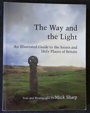 The Way and the Light by Mick Sharp. Paperback. Aurum Press. 2000