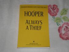 ALWAYS A THIEF by KAY HOOPER      =ARC=  -JA-