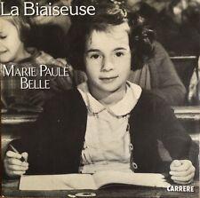 """Marie Paule Belle - La Biaiseuse - Vinyl 7"""" 45T (Single)"""