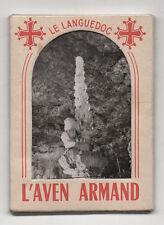 DÉPLIANT TOURISTIQUE TOURISME SOUVENIR - Le Languedoc L'Aven Armand Ed. E.T.A.P.