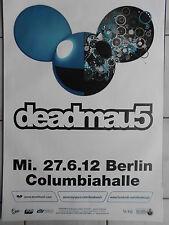 DEADMAU5 2012 BERLIN  orig.Concert-Konzert-Tour-Poster-Plakat DIN A1