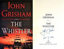 John Grisham PERSONALLY SIGNED & DATED The Whistler TRUE 1st/1st HC NEW