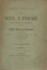 Du Bail à Ferme en droit romain et en droit français par Jules Lenoël.Caen.St-Lo