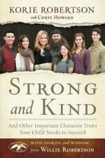 Strong and Kind: And Other Important Character Traits Your Child Nee - Very Good