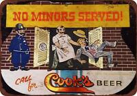 "Cook's Beer No Minors Served Vintage Retro Metal Sign 8"" x 12"""