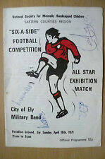 Six A Side Competition 1971-All Star Exhibition,CITY OF ELY~MILITARY BAND+SIGNED
