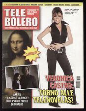 TELE BOLERO 20/2006 VERONICA CASTRO UN POSTO AL SOLE MARIMAR THALIA D'AMICO