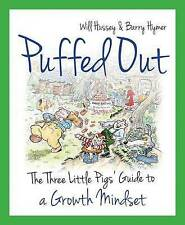 Puffed Out: The Three Little Pigs' Guide to a Growth Mindset by Barry Hymer, Wil