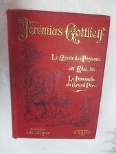 """Jérémias Gotthelf """"Le Miroir des Paysans"""" illustré par Vigier /Zahn éditeur"""