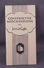 Sheaffer book--Constructive Merchandising by W.A. Sheaffer