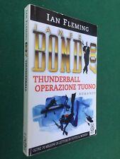 Ian FLEMING - THUNDERBALL OPERAZIONE TUONO TeaDue (1998) Libro JAMES BOND 007