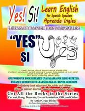 Yes Si Learn English for Spanish Speakers Aprenda Ingles FEATURING MOST COM...