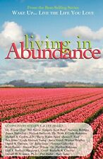 Wake Up.Live the Life You Love: Living in Abundance Book The Fast Free