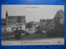 RENNES  :  La Rue de Paris - La Chapelle des Carmes.......Précurseur.
