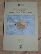INDAGINE CONOSCITIVA SUI FONTANILI DEL PARCO AGRICOLO SUD MILANO - WWF 2002 (HW)